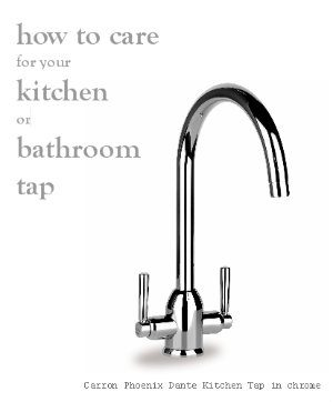 How to care for your Taps
